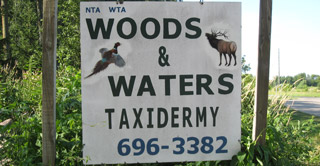 Woods & Waters Taxidermy Sign